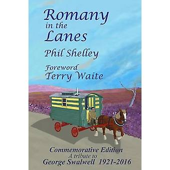 Romany in the Lanes  Commemorative Edition by Shelley & Phil