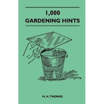 1000 Gardening Hints by Thomas & H. H.