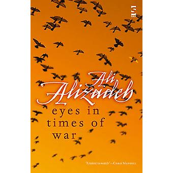 Eyes in Times of War by Alizadeh & Ali
