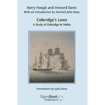 Coleridges Laws. a Study of Coleridge in Malta. by Hough & Barry
