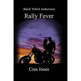 Rally Fever by Jones & Crea