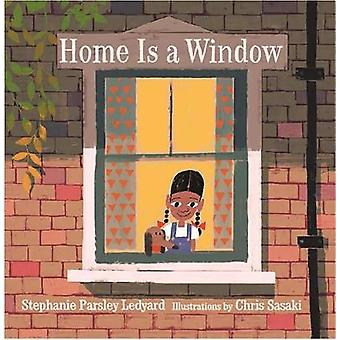 Home Is A Window by STEPHANIE LEDYARD - 9780823441563 Book