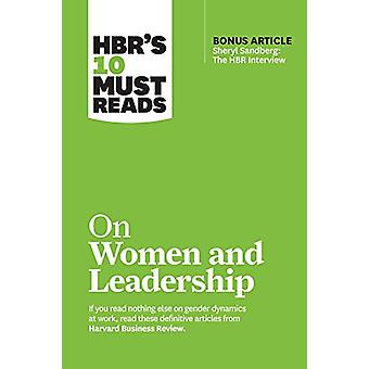 """HBR's 10 Must Reads on Women and Leadership (with bonus article """""""
