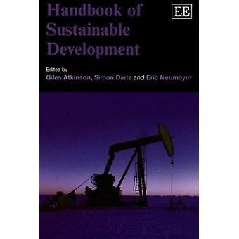 Handbuch für nachhaltige Entwicklung von Giles Atkinson - Simon Dietz -