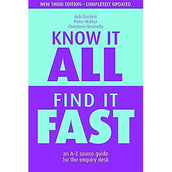 Know it All - Find it Fast - An A-Z Source Guide for the Enquiry Desk