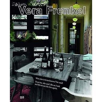Vera Frenkel by Sigrid Schade - 9783775732475 Book