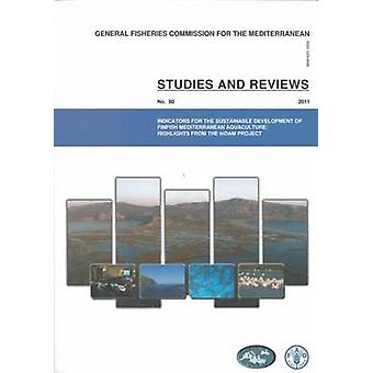 Indicators for the Sustainable Development of Finfish Mediterranean A