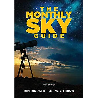 The Monthly Sky Guide - 10th Edition by Ian Ridpath - 9780486832593 B