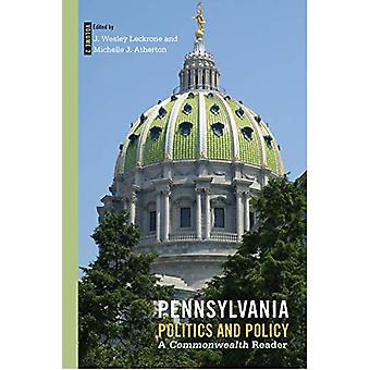 Pennsylvania Politics and Policy - Volume 2 - A Commonwealth Reader by