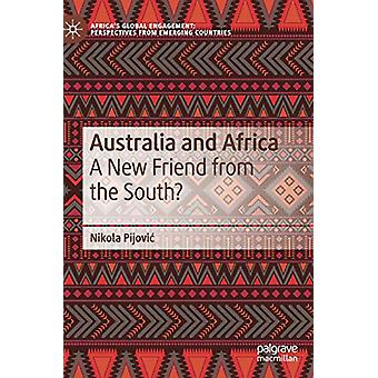 Australia and Africa - A New Friend from the South? by Nikola Pijovic