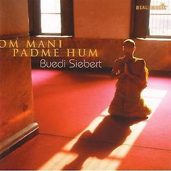 Buedi Siebert - Om Mani Padme Hum [CD] USA import