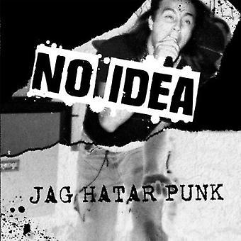 No Idea - Jag Hatar Punk [Vinyl] USA import