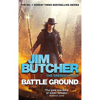 Battle Ground  The Dresden Files 17 by Jim Butcher