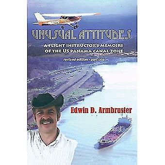 Ongebruikelijke attitudes- Flight Instructors Memoirs of the Canal Zone, deel 1 rev