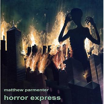 Matthew Parmenter - Horror Express [CD] USA import
