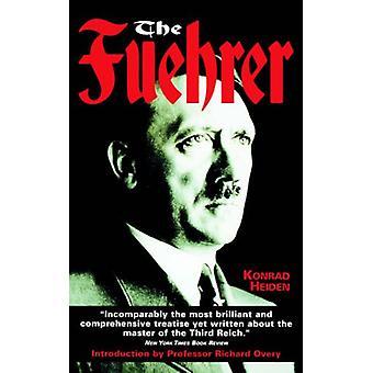 The Fuhrer by Konrad Heiden - 9781841190822 Book