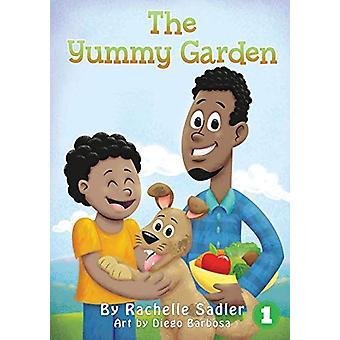 The Yummy Garden by Rachelle Sadler - 9781925932218 Book