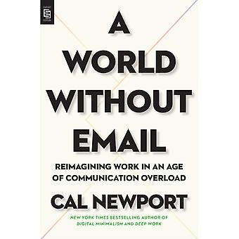 Um mundo sem e-mail por Cal Newport