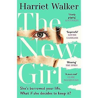 The New Girl by Harriet Walker