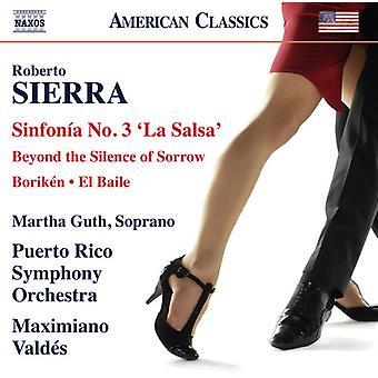 Sierra / Guth / Puerto Rico Symphony Orchestra - Symphony No. 3 La Salsa - Boriken - Beyond the [CD] USA import