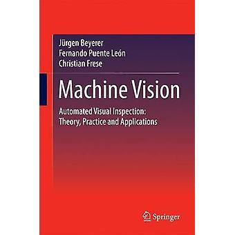 Machine Vision door Beyerer & JurgenPuente Leon & FernandoFrese & Christian