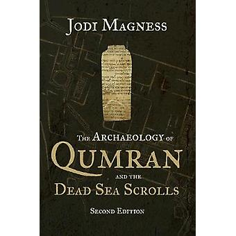 Archaeology of Qumran and the Dead Sea Scrolls 2nd Ed.
