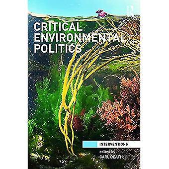 Kritisk miljöpolitik (Interventioner)
