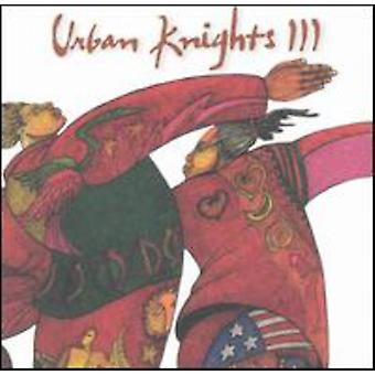 Urban Knights - Urban Knights 3 [CD] USA import