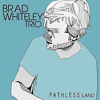 Brad Whiteley trío - importación de Estados Unidos tierra Pathless [CD]