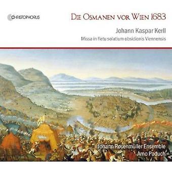 J.K. Kerll - Johann Kaspar Kerll: Die Osmanen Vor Wien 1683 [CD] USA import