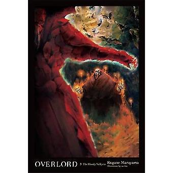 Overlord - Vol. 3 - die blutige