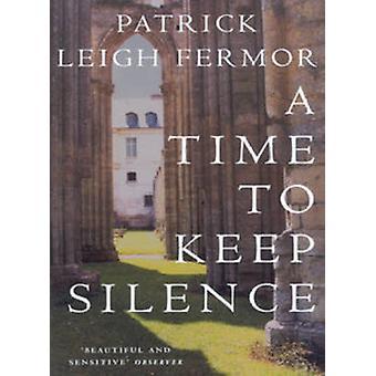 Eine Zeit zu schweigen von Patrick Leigh Fermor - 9780719555275 Buch