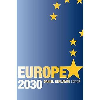 Europa-2030 von Daniel Benjamin - 9780815702801 Buch