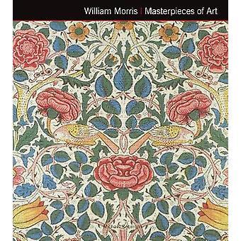 William Morris mästerverk av konst (ny upplaga) av Michael Robinson