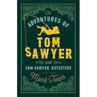 Les aventures de Tom Sawyer et le détective Tom Sawyer de Mark Twain-