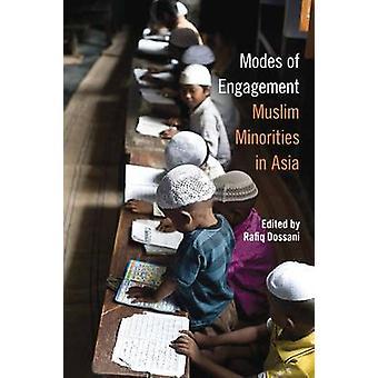 Modes of Engagement - Muslim Minorities in Asia by Rafiq Dossani - 978