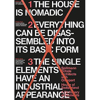 House of Switzerland - A Dictionary of Elements by Spillmann Architect