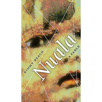 Nuala - une Fable par Kimmy Beach - livre 9781772122961