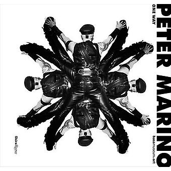 Una manera - Peter Marino por Peter Marino - Silvia Karman Cubina - 978084
