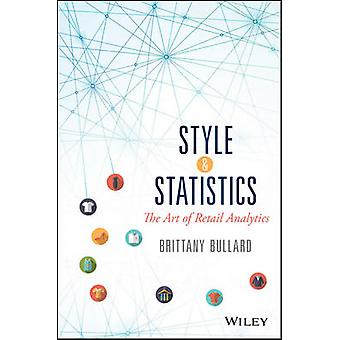 Estilo & estadísticas - el arte de Retail Analytics por Bretaña Bullard-