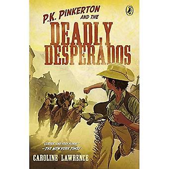 P.k. Pinkerton und der tödlichen Desperados (westlichen Mysterien