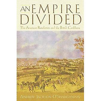 Imperiumi jaettu: Amerikan vallankumous ja British Karibian (Early American Studies)