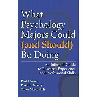 Vad psykologi Majors kan (och bör) göra: en informell Guide till forskningserfarenhet och yrkesskicklighet