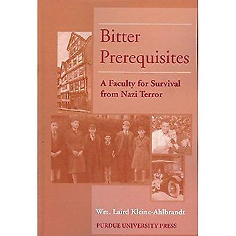Bitter Prerequisites: A Faculty for Survival from Nazi Terror