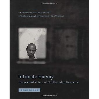 Intiimi vihollinen: Kuvia ja ääniä Ruandan kansanmurhan