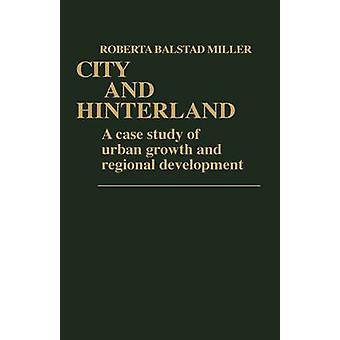 都市と都市の成長とミラー ・ ロベルタ Balstad 地域開発の後背地の事例