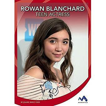 Rowan Blanchard: Teen Actress (Superstar Stories)