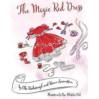 Das magische rote Kleid