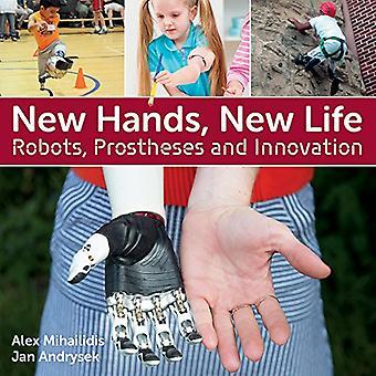 Nouvelles mains, nouvelle vie: Robots, prothèses et Innovation