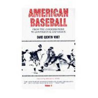 Amerikanische Baseball von den Kommissaren zu kontinentalen Expansion von Voigt & David Quentin